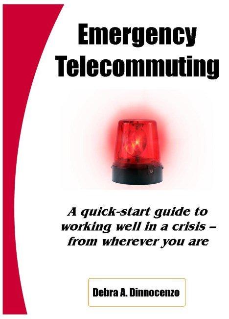 Emergency Telecommuting